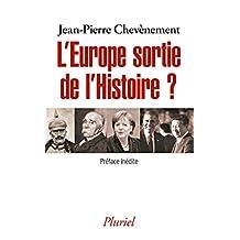 EUROPE SORTIE DE L'HISTOIRE (L')