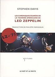 LZ-'75 : Les Chroniques égarées de la tournée américaine de Led Zeppelin