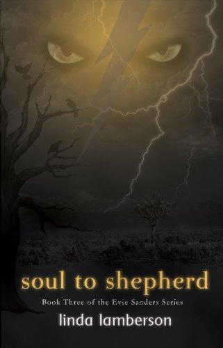 Being to Shepherd: Book Three of the Evie Sanders Series