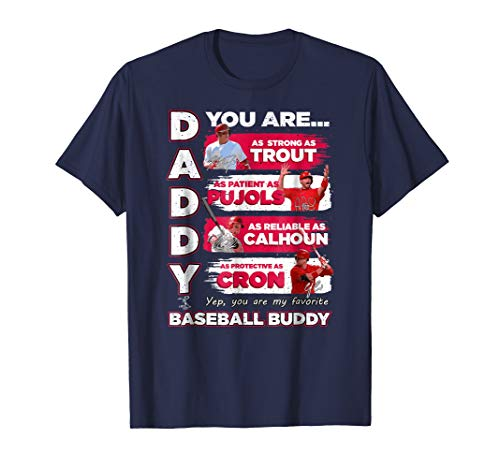 Mike Trout Angels - Daddy You Are Baseball Buddy T-Shirt