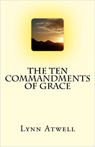 The Ten Commandments of Grace