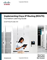 Implementing Cisco IP Routing (ROUTE) Foundation Learning Guide: (CCNP ROUTE 300-101) Front Cover