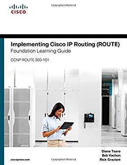 implementing cisco ip routing route foundation learning guide rh amazon co uk switch foundation learning guide pdf foundation learning guide cisco