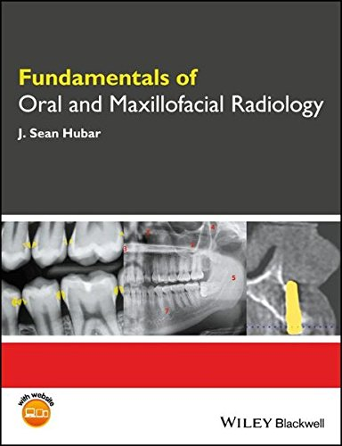Fundamentals of Oral and Maxillofacial Radiology (Fundamentals (Dentistry))