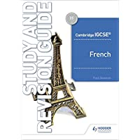 Cambridge IGCSE™ French Study and Revision Guide
