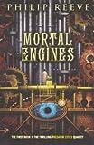 [(Mortal Engines )] [Author: Philip Reeve] [Jun-2012]