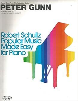 Peter Gunn, theme - Easy Piano Sheet: Amazon com: Books