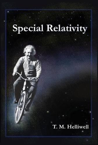 Special Relativity por Thomas M. Helliwell