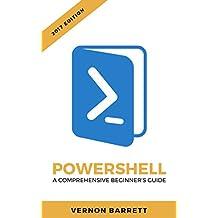 Powershell: A Comprehensive Beginner's Guide