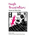 img - for BY Giles, Molly ( Author ) [{ Rough Translations [ ROUGH TRANSLATIONS ] By Giles, Molly ( Author )Nov-10-2004 Paperback By Giles, Molly ( Author ) Nov - 10- 2004 ( Paperback ) } ] book / textbook / text book