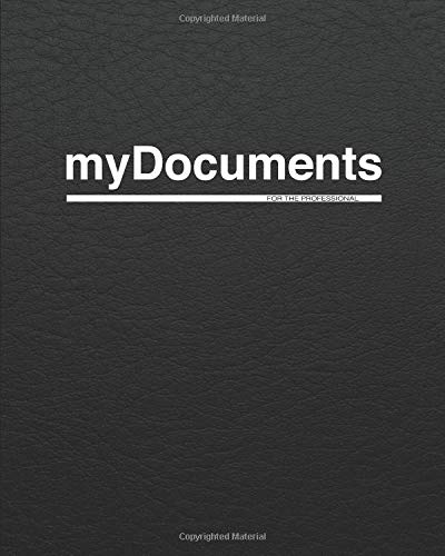 myDocuments: For The Professional (Large Career-Minded Notebooks For Anyone Including Students In University Or College) PDF