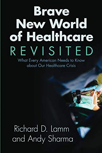 Image of Brave New World of Healthcare Revisited