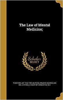 The Law of Mental Medicine;