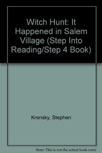 Witch Hunt: It Happened in Salem Village