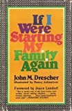 If I Were Starting My Family Again, John M. Drescher, 0687186757