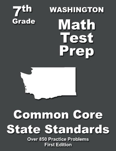 Washington 7th Grade Math Test Prep: Common Core Learning Standards -  Teachers' Treasures, Paperback