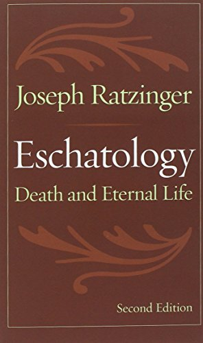 Eschatology: Death and Eternal Life