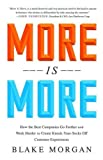img - for More is More: How the Best Companies Go Farther and Work Harder to Create Knock-Your-Socks Off Customer Experiences book / textbook / text book