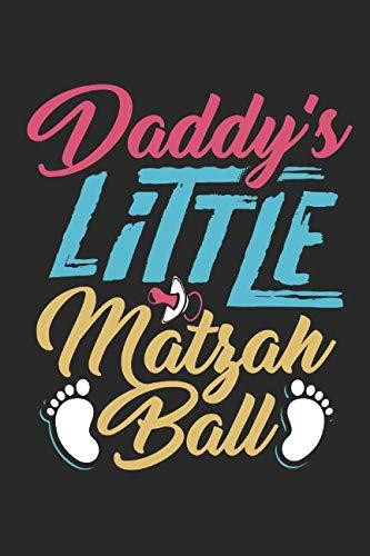 Journal: Daddy's Little Matzah Ball by Spread Joy Journals