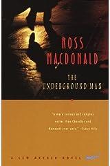 The Underground Man: A Lew Archer Novel (Lew Archer Series Book 16) Kindle Edition