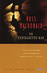 The Underground Man: A Lew Archer Novel (Vintage Crime/Black Lizard)