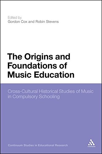 The Origins and Foundations of Music Education:...