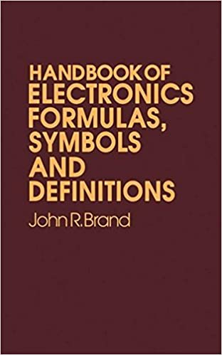 Handbook of Electronic Formulas, Symbols and Definitions