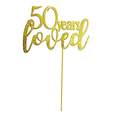 50 Years Loved Cake Topper Wedding Happy Birthday Cupcake Topper for Party Supply Decoration