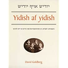Yidish af yidish: Grammatical, Lexical, and Conversational Materials for the Second and Third Years of Study
