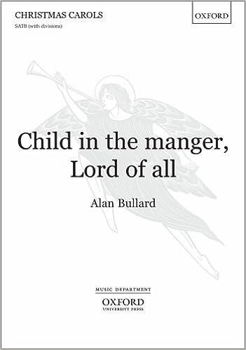 Ebook ilmaiseksi lataukset pdf-muodossa Child in the Manger, Lord of All: Vocal Score in Finnish PDF ePub MOBI 0193368811