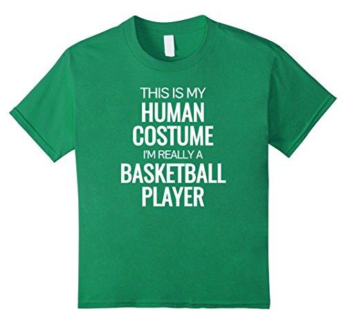 Kids Human costume Im really a basketball player Halloween Tshirt 10 Kelly (Basketball Player Costume Halloween)
