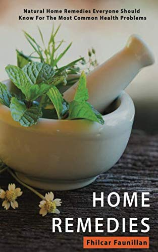 Home Remedies: Natural Home Remedies  Everyone Should Know For The Most Common Health Conditions (Best Home Remedy For Scars)
