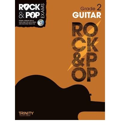Read Online Trinity Rock & Pop Exams: Guitar Grade 2 (Trinity Rock & Pop) (Mixed media product) - Common PDF