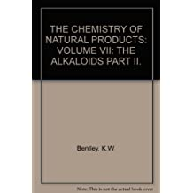 THE CHEMISTRY OF NATURAL PRODUCTS: VOLUME VII: THE ALKALOIDS PART II.