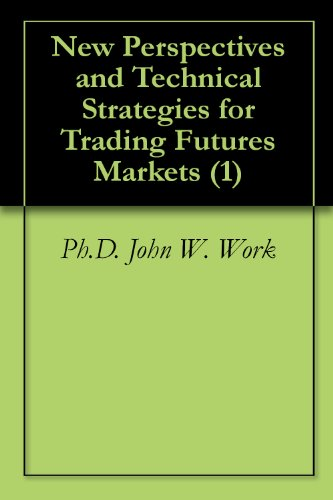 New Perspectives and Technical Strategies for Trading Futures Markets (1)