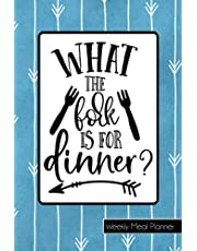 What the Fork is for Dinner | Weekly Meal Planner with Shopping List: Weekly Meal Planning and Organizing | Track Your Cooking and Grocery / Shopping List