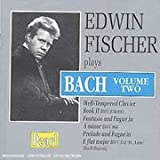 Edwin Fischer Plays Bach, Volume Two
