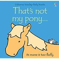 That's Not My Pony