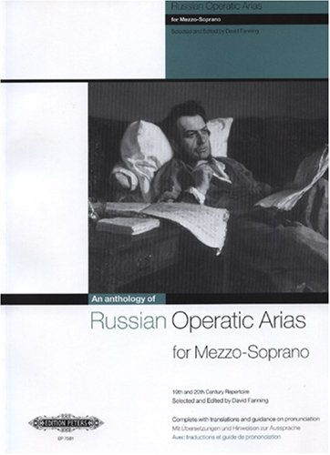 Russian Operatic Arias for Mezzo-soprano 19th and 20th Century Repertoire Edited By Fanning. For Mezzo-soprano Voice, Piano. Voice & Piano Albums. Opera. Collection. ()