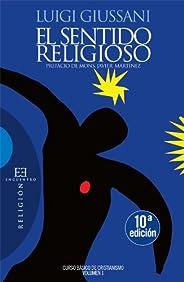 El sentido religioso (Curso básico de cristianismo nº 1)