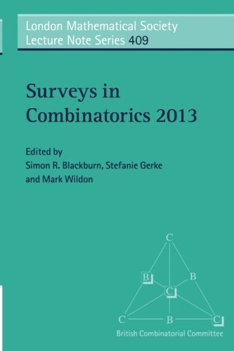 Surveys in Combinatorics 2013 (London Mathematical Society Lecture Note Series)