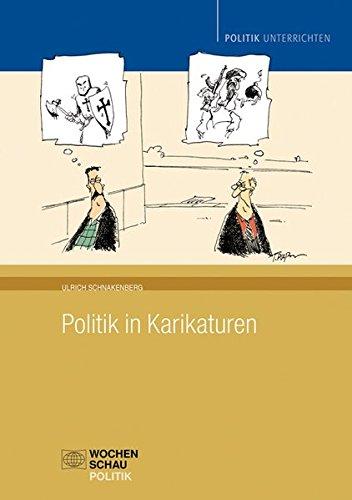 Politik in Karikaturen (Politik unterrichten)