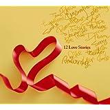 12Love Stories-Sweet Love Box-(DVD付)