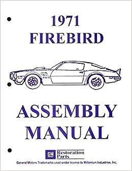 1971  FIREBIRD//TRANS AM  ASSEMBLY MANUAL