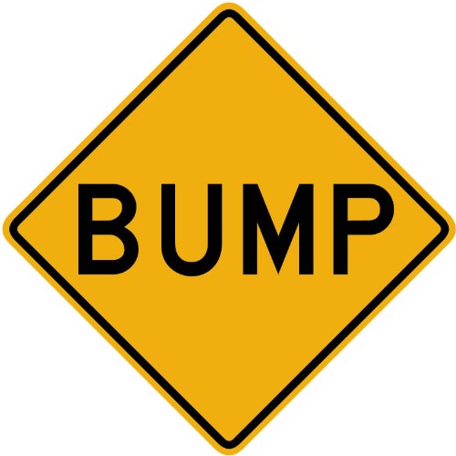 Street & Traffic Sign Wall Decals - Bump Word Sign - 12 inch Removable Graphic