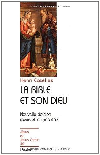 Livres gratuits en ligne La Bible et son Dieu. Edition 1999 pdf, epub ebook