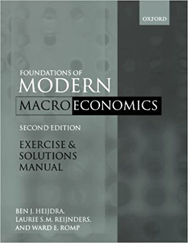 Exercise and solutions manual to accompany foundations of modern exercise and solutions manual to accompany foundations of modern macroeconomics second edition 2nd edition fandeluxe