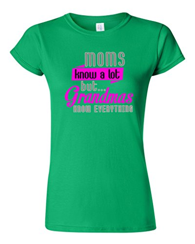 Junior Moms Know A Lot But Grandmas Know Everything Funny Humor DT T-Shirt Tee (Large, Irish Green)