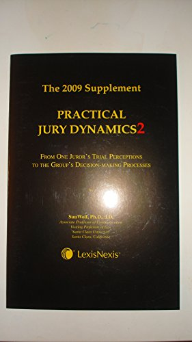 practical-jury-dynamics2-the-2009-supplement-lexis-nexis