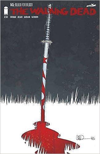 ROBERT KIRKMAN!! Image Comics WALKING DEAD #145